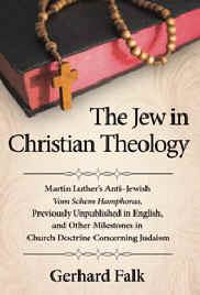 The Jew in Christian Theology - Click Here